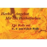 Herbst - Angebot: 6x Wolle 4-, 6- +8-fach + 10 Wollfarben + Mehr!!!
